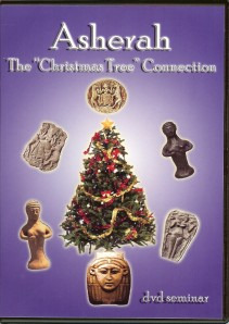 DVD  Asherah - The Christmas Tree Connection