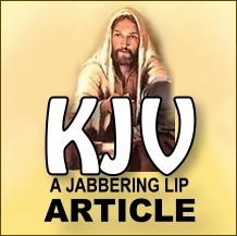 KJV: A Jabbering Lip - 10 copies