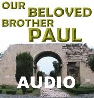 CD Our Beloved Brother Paul Audio Seminar