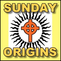 Sunday Origins Article 10 Printed Copies