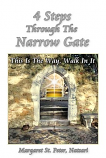 4 Steps Through the Narrow Gate
