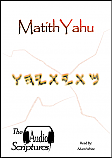 AUDIO SCRIPTURES -  MatithYahu (Matthew) 3CD Set