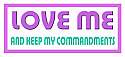 LOVE ME AND KEEP MY COMMANDMENTS STICKER